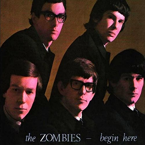 Begin Here von The Zombies
