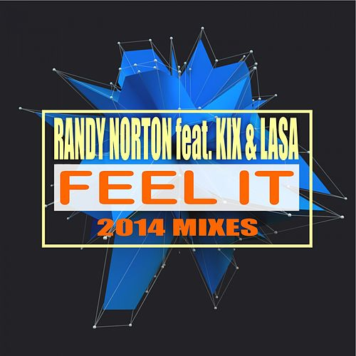 Feel It: 2014 Mixes von Randy Norton