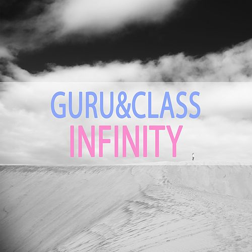 Infinity by Guru and Class
