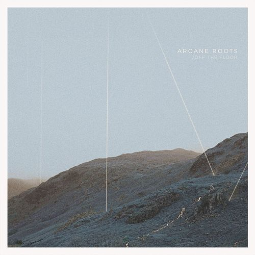 Off the Wall by Arcane Roots