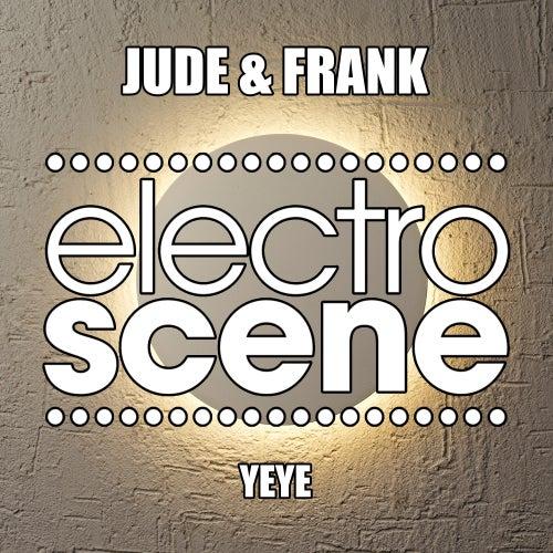 Yeye von Jude & Frank
