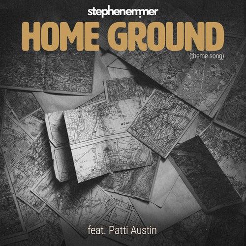 Home Ground (feat. Patti Austin) by Stephen Emmer