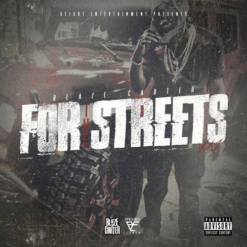 For the Streets, Vol. 1 - EP de Blaze Carter