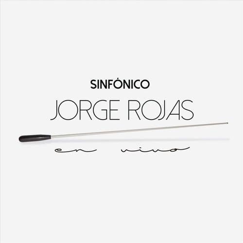 Sinfónico (En Vivo) de Jorge Rojas