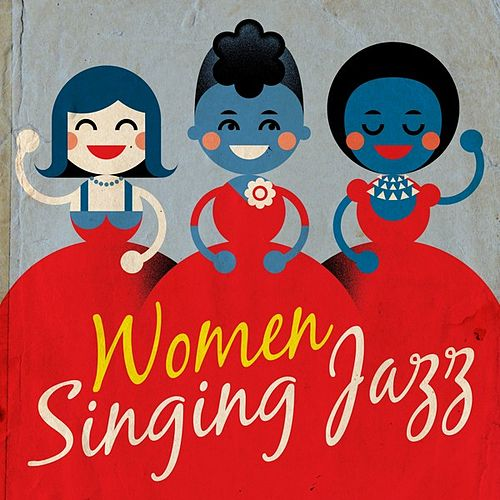 Women Singing Jazz by Various Artists