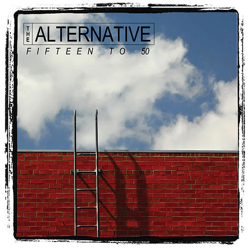 Fiftteen to 50 von Alternative