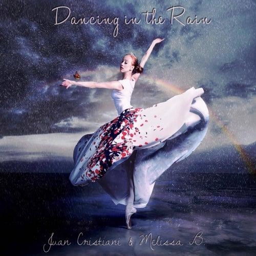 Dancing in the Rain (feat. Melissa B.) by Juan Cristiani
