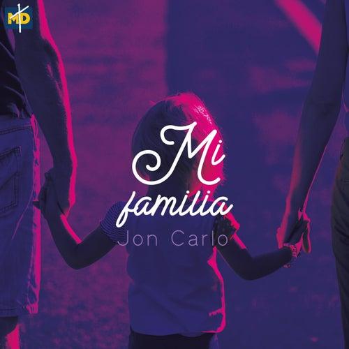 Mi Familia (feat. Geancarlos) by Jon Carlo
