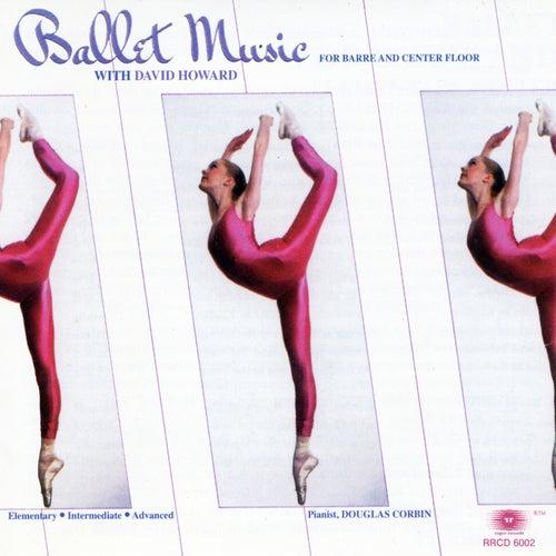Ballet Music for Barre & Center Floor (6001) by David Howard