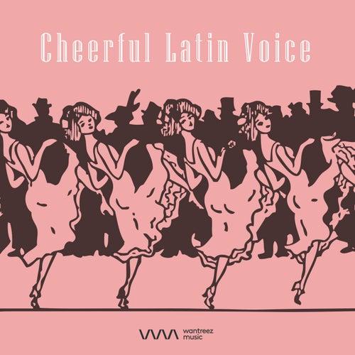 Cheerful Latin Voice von Various Artists