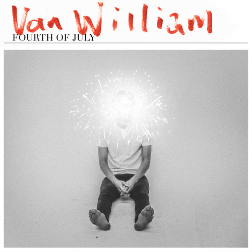 Fourth Of July by Van William