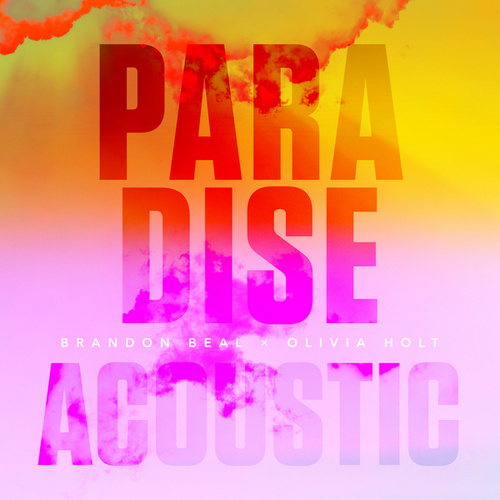 Paradise (Acoustic) de Olivia Holt