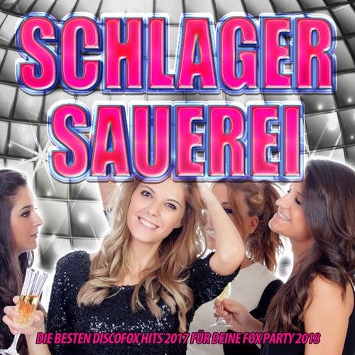 Schlager Sauerei – Die besten Discofox Hits 2017 für deine Fox Party 2018 von Various Artists