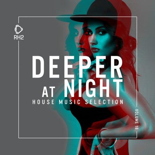 Deeper at Night, Vol. 18 von Various Artists