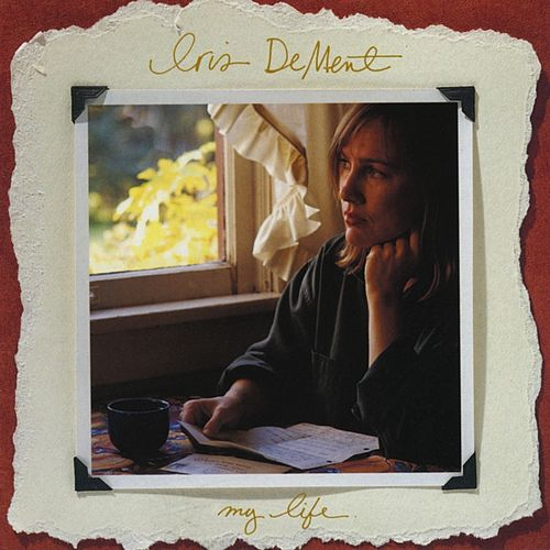 My Life de Iris Dement