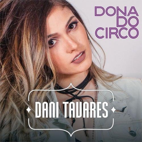 Dona do Circo de Dani Tavares