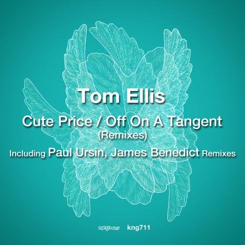 Cute Price / Off on a Tangent (Remixes) de Tom Ellis