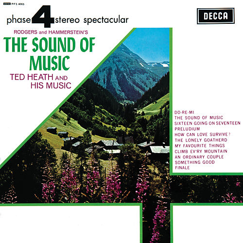 The Lonely Goatherd by Ted Heath : Napster