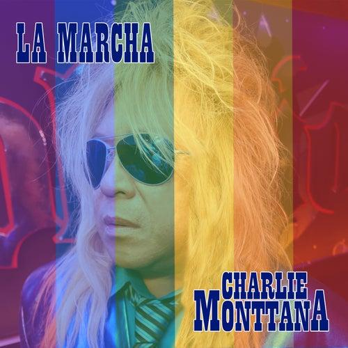 La Marcha de Charlie Monttana