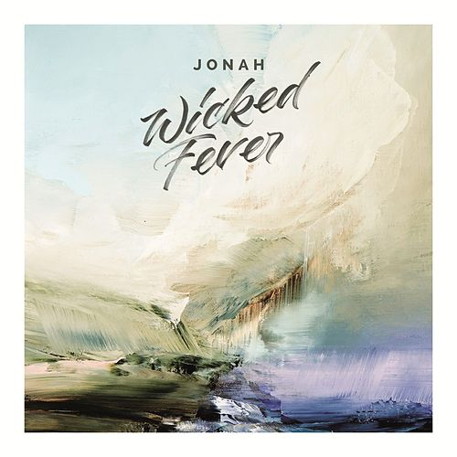 Wicked Fever von Jonah