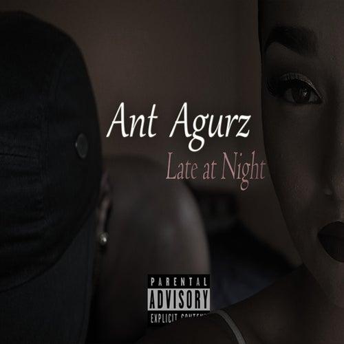 Late at Night von Ant Agurz