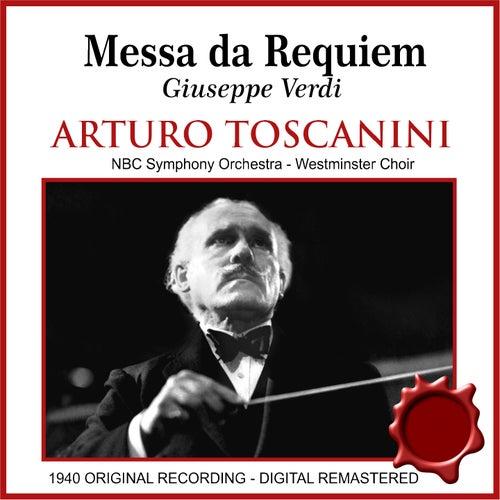 Messa da requiem (feat. Zinka Milanov, Bruna Castagna, Jussi Bjorling, Nicola Moscona, Westminster Choir, NBC Symphony Orchestra) von Arturo Toscanini