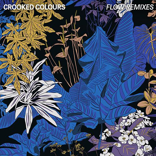 Flow (Remixes) von Crooked Colours