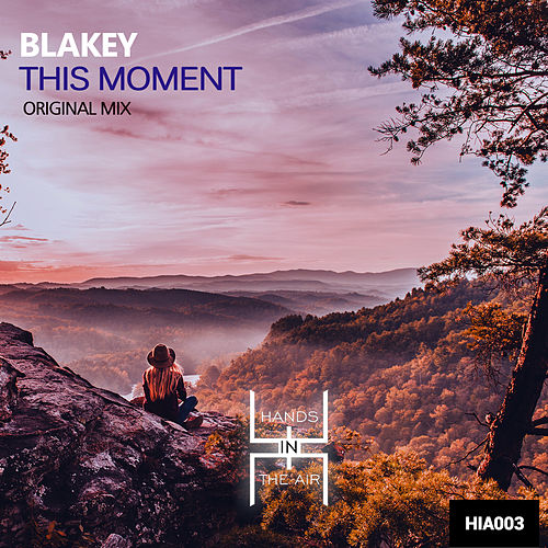 This Moment by B. Lakey
