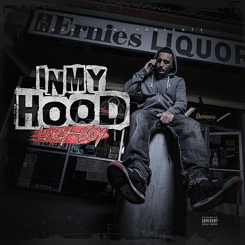 In My Hood by Lazyboy