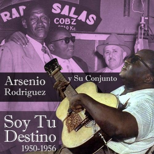Soy Tu Destino (1950-1956) von Arsenio Rodriguez