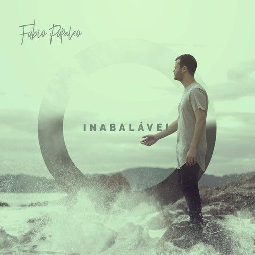 Inabalável by Fabio Papaleo