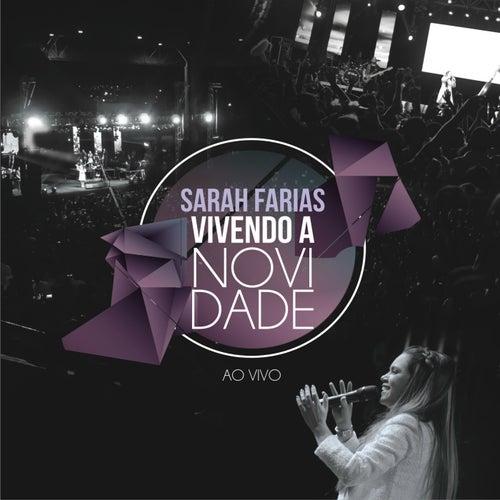 Vivendo a Novidade (Ao Vivo) de Sarah Farias