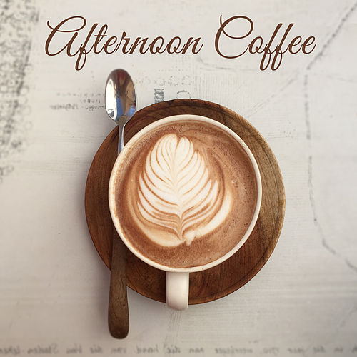 Afternoon Coffee – Restaurant Music, Jazz Cafe,... by Instrumental #afternoonCoffee