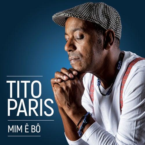 Mim Ê Bô by Tito Paris
