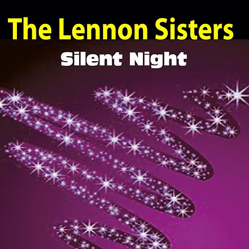 Silent Night von The Lennon Sisters