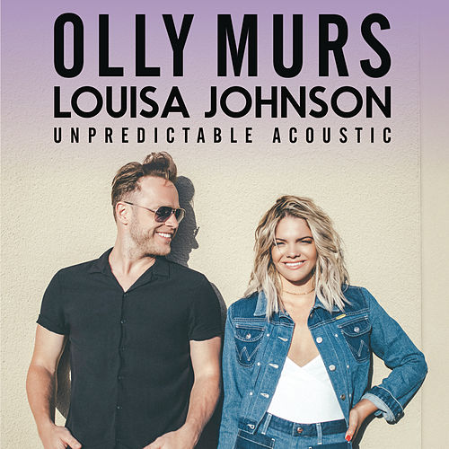 Unpredictable (Acoustic) von Louisa Johnson