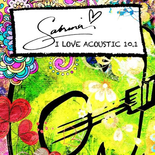 I Love Acoustic 10.1 von Sabrina