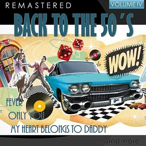 Back to the 50's, Vol. IV (Remastered) von Various Artists