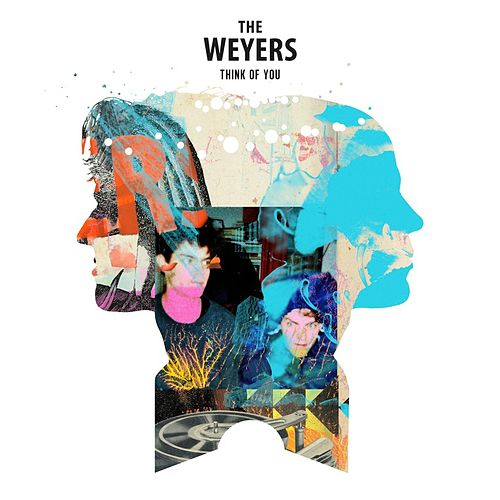 Think of You by The Weyers