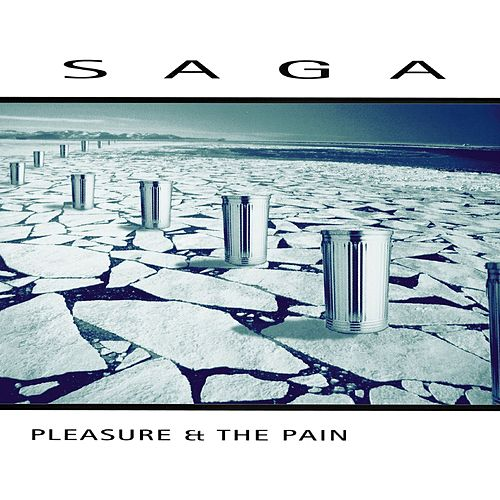 Pleasure and the Pain (2016 Version) by Saga