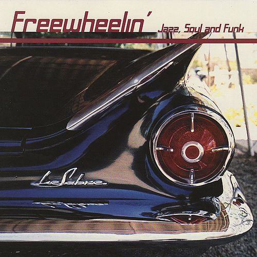 Freewheelin' Jazz, Soul and Funk de Various Artists