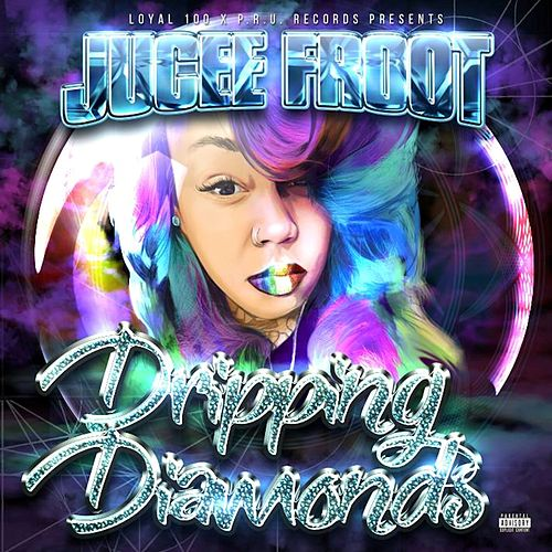 Dripping Diamonds by Jucee Froot