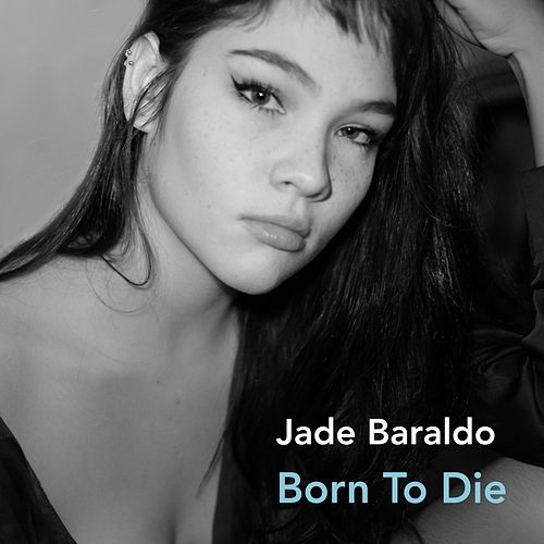 Born to Die by Jade Baraldo