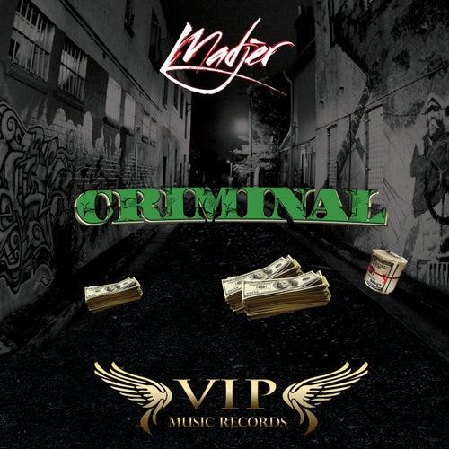 Criminal by Madjer