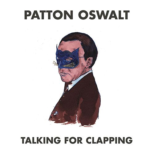 Talking for Clapping de Patton Oswalt