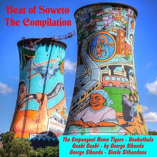 Beat of Soweto, the Compilation de Various Artists