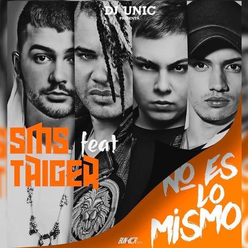 No Es Lo Mismo by El Taiger