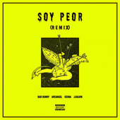 Soy Peor Remix by Bad Bunny