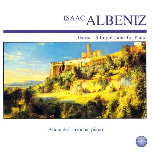 Albéniz: Iberia - 9 Impressions for Piano de Alicia De Larrocha