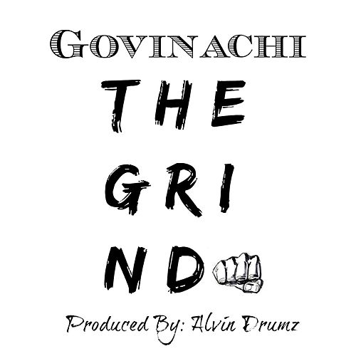 The Grind by Govinachi